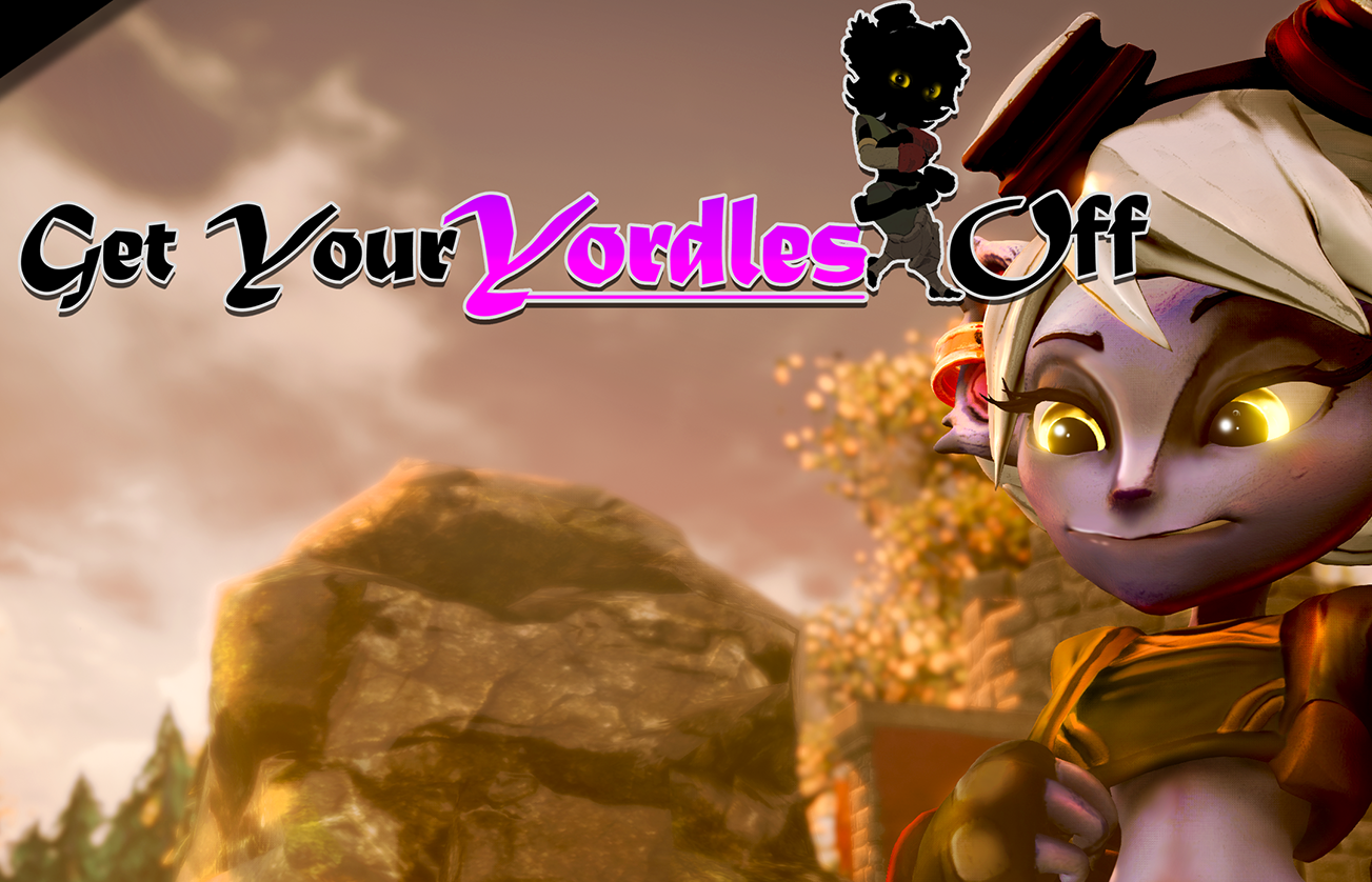 Photo of Get Your Yordles Off!